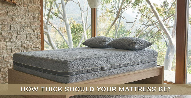 ที่นอนที่ดีต้องมีความหนาเท่าไหร่