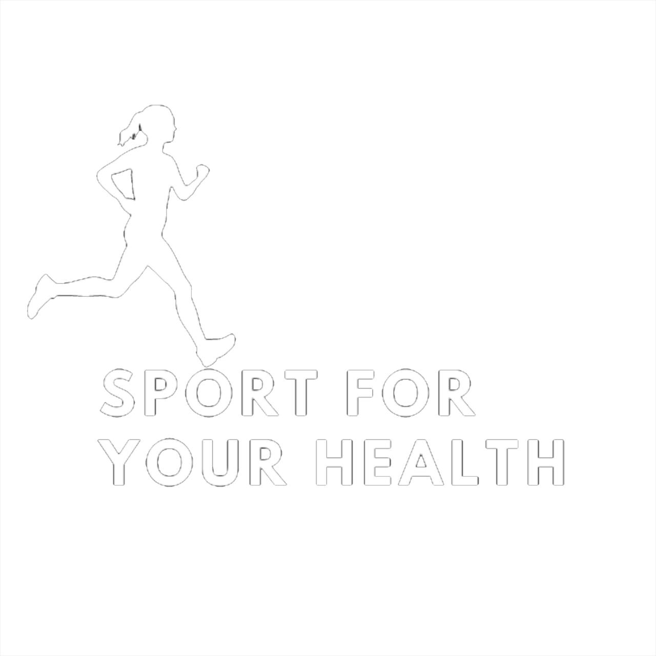 SPORT FOR YOUR HEALTH